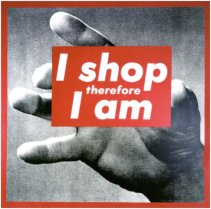 Barbara Kruger, Untitled (I shop therefore I am), 1987